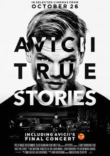 Avicii: True Stories & Final Concert