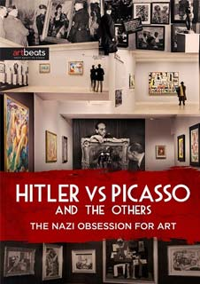 Hitler Vs Picasso: The Nazi Obsession For Art