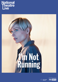 NT Live: I'm Not Running (Live)