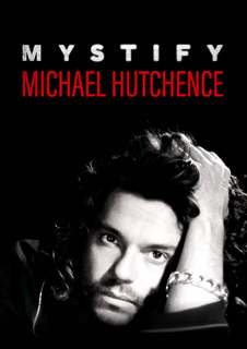 Mystify: Michael Hutchence Preview + Q&A with Director Richard Lowenstein